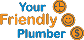 Your Friendly Plumber